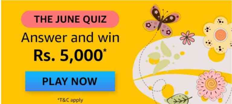Amazon The June Quiz Answers Win Rs.5,000 on rishikeshgirls.in